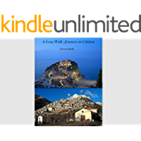 A Long Walk : Journeys in Calabria