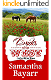 Mail Order Brides of the West: Western Historical Romance: Christian Collection (Mail Order Brides Collection Book 2)