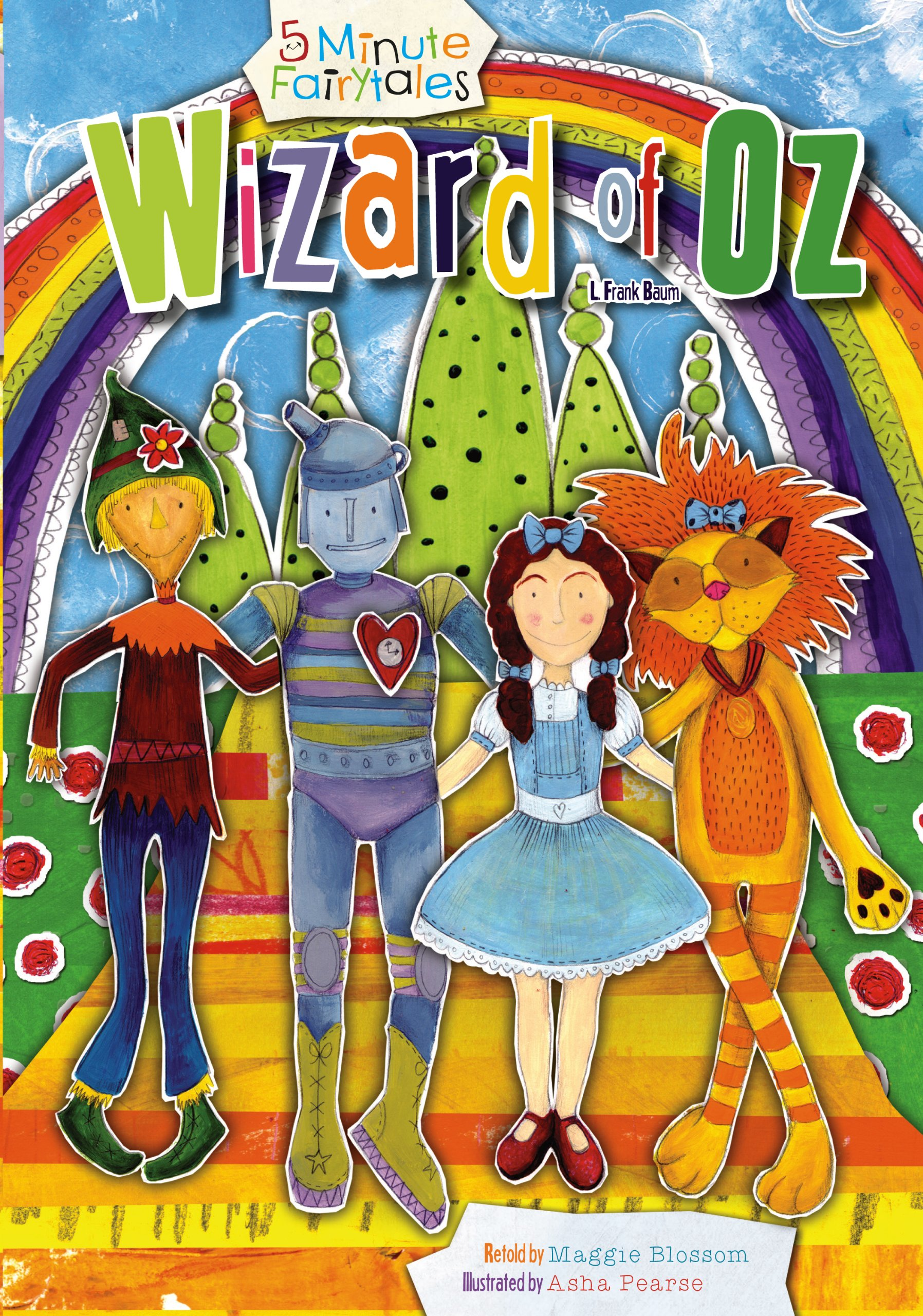 Wizard of oz 5 minute storytime maggie blossom 9781486700097 wizard of oz 5 minute storytime maggie blossom 9781486700097 amazon books fandeluxe Choice Image