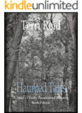 Haunted Tales: A Mary O'Reilly Paranormal Mystery - Book Fifteen (Mary O'Reilly Series 15)