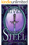 Dance of Steel (Steel and Fire Book 3)