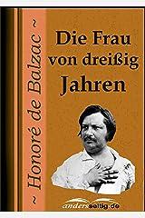 Die Frau von dreißig Jahren (German Edition) Kindle Edition