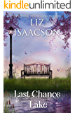Last Chance Lake (Last Chance Ranch Book 5)