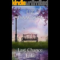 Last Chance Lake (Last Chance Ranch Book 5)