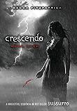 Crescendo (Sussurro Livro 2)
