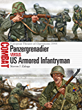 Panzergrenadier vs US Armored Infantryman: European Theater of Operations 1944 (Combat)