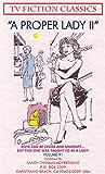 A PROPER LADY II (TV FICTION CLASSICS Book 91) (English Edition)