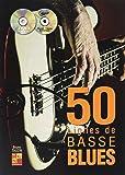 Tauzin Bruno 50 Lignes De Basse Blues Guitar Book/Cd/Dvd