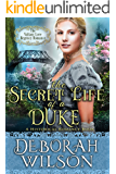 The Secret Life of a Duke (The Valiant Love Regency Romance) (A Historical Romance Book)