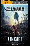 Linkage (Alien Invasion Thriller Book 1)