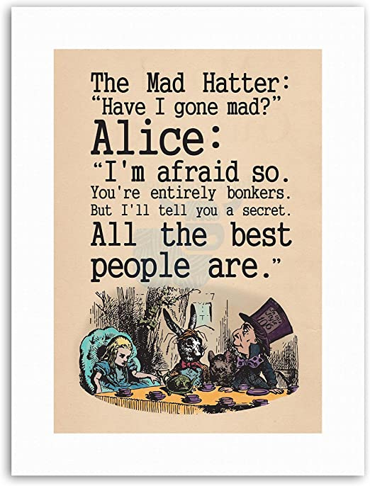 Alice in wonderland poster print wall art mad hatter quote movie tea time
