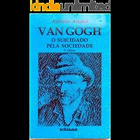 Van Gogh:  O Suicidado pela Sociedade