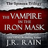 The Vampire in the Iron Mask: The Spinoza Trilogy, #3