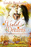 Field of Dreams (A Wings & Whispers Love Story Book 4)