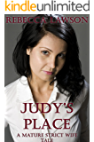 Judy's Place: A Mature Strict Wife Tale (Judy's Ranch Book 1)