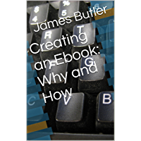 Creating an Ebook: Why and How (English Edition)