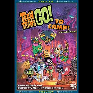DC Graphic Novels for Kids Sneak Peeks: Teen Titans Go! to Camp (2020-) #1 (Teen Titans Go! To Camp (2020))