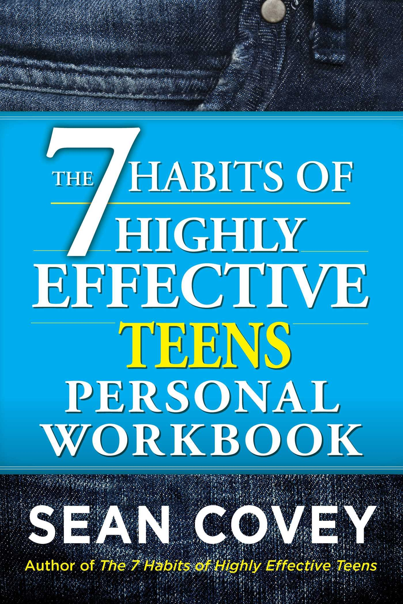 The 7 Habits of Highly Effective Teens Personal Workbook Sean – 7 Habits of Highly Effective Teens Worksheets