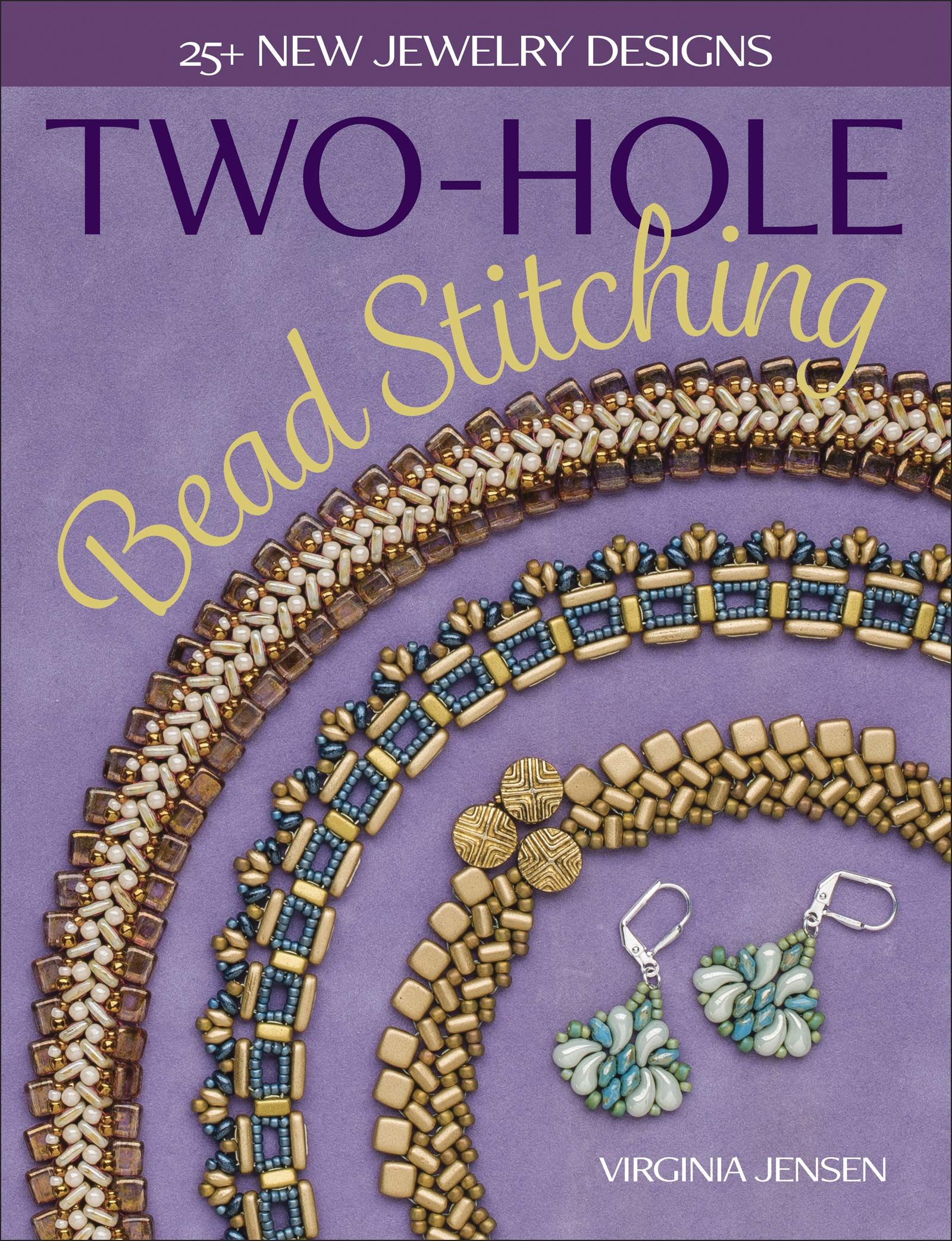 Two-Hole Bead Stitching: 25+ new jewelry designs