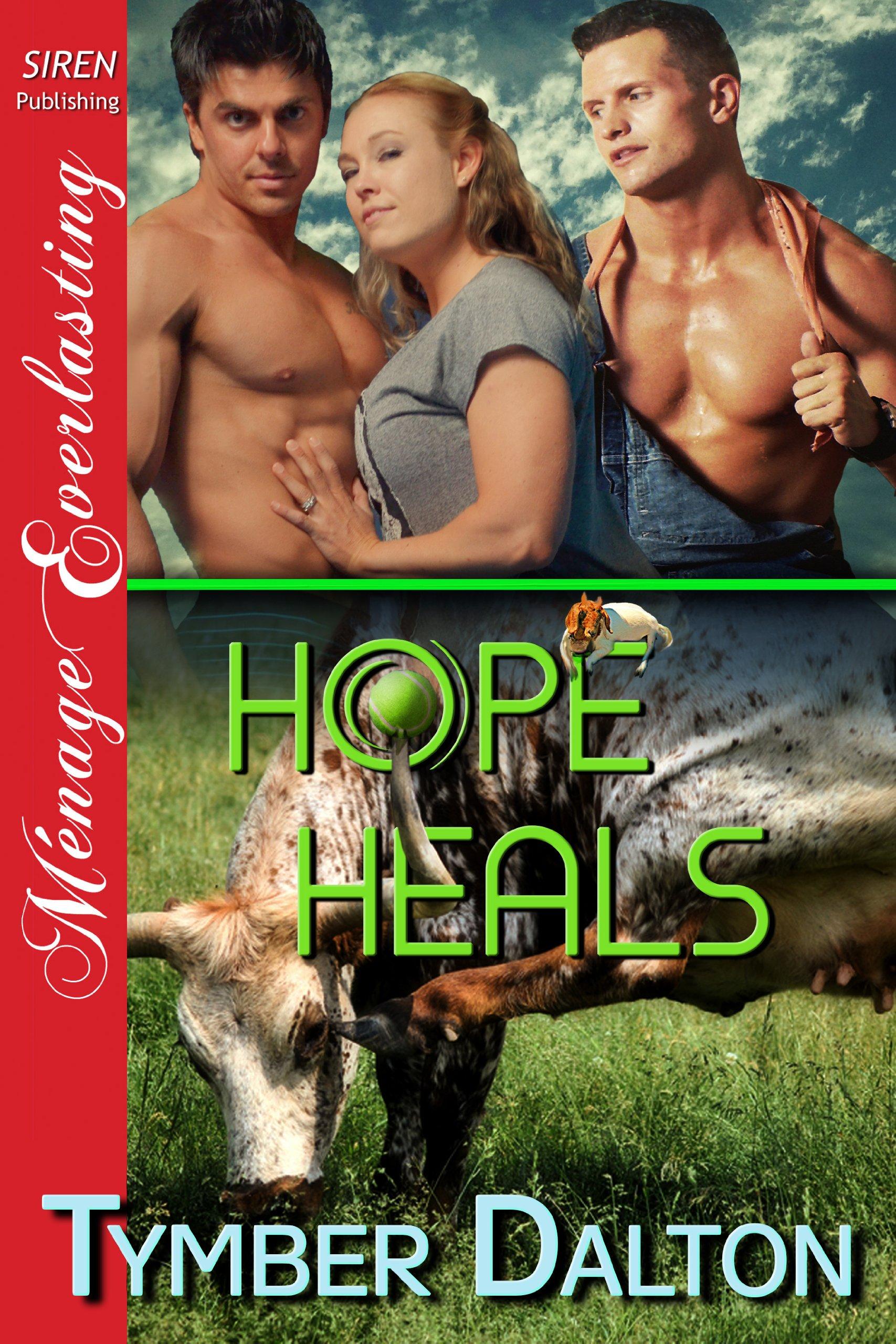 Read Online Hope Heals (Siren Publishing Menage Everlasting) pdf epub