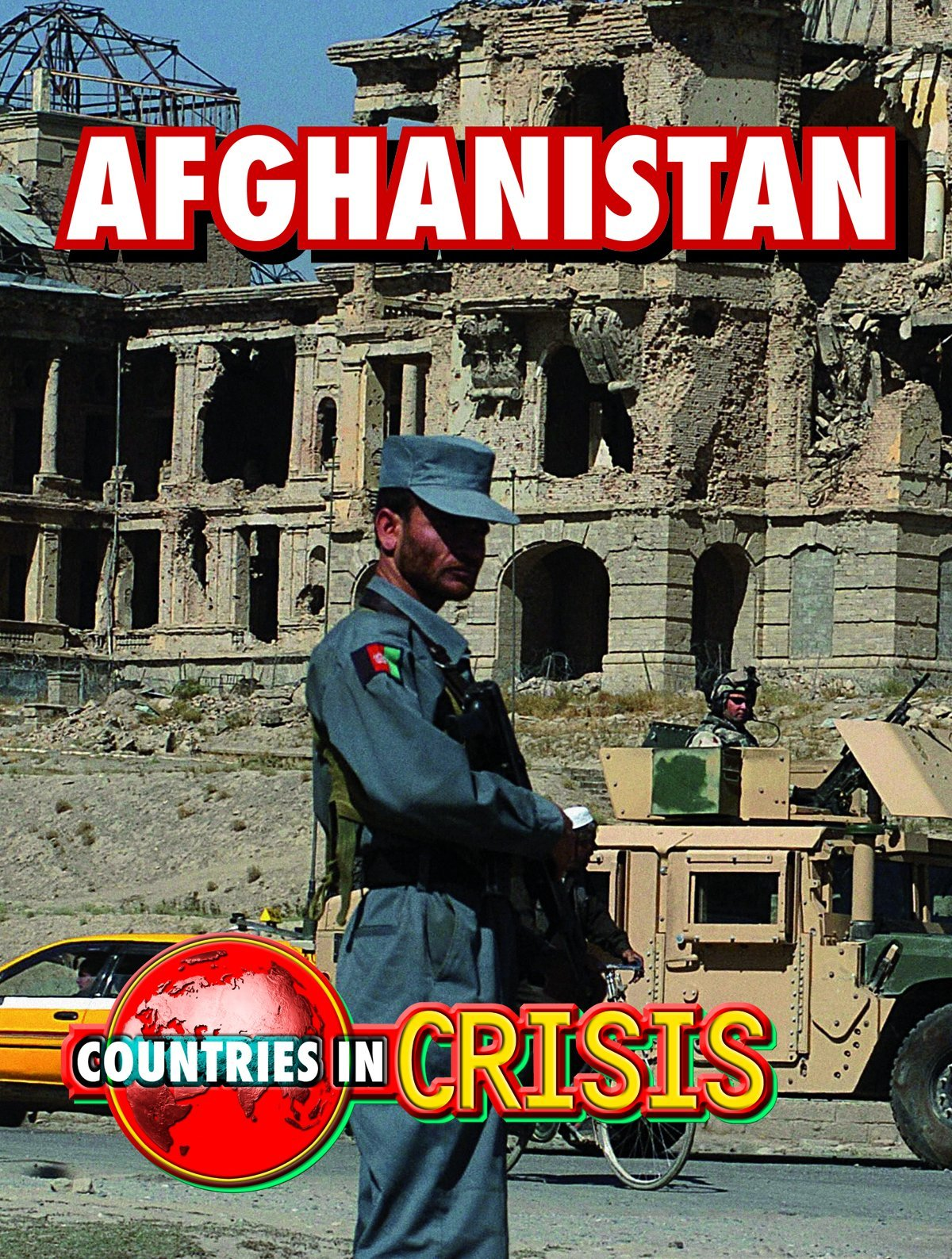 Afghanistan (Countries in Crisis)