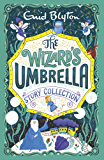 The Wizard's Umbrella Story Collection (Bumper Short Story Collections Book 2)