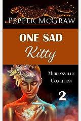 One Sad Kitty (The Murrysville Coalition Book 2) Kindle Edition