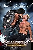 BULLETPROOF (Bulletproof Book 4)