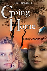 Going Home (Texas Hearts Book 3)