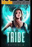 Tribe Outsider (Chosen Book 2)