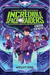 The Incredible Space Raiders from Space! Kindle Edition