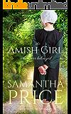 The Amish Girl Who Never Belonged: Amish Romance (Amish Misfits Book 1) (English Edition)