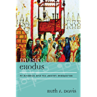 Musical Exodus: Al-Andalus and Its Jewish Diasporas (Europea: Ethnomusicologies and Modernities Book 19) book cover