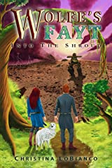 Wolfe's Fayt: Into the Shroud Kindle Edition
