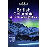 Lonely Planet British Columbia & the Canadian Rockies 8th Ed.