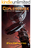 Coalescence (Dragonfire Station Book 3)
