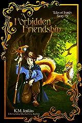A Forbidden Friendship (Tales of Ferrês Book 9) Kindle Edition