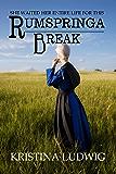 Rumspringa Break (Amish Hearts Book 1)