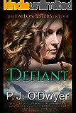 Defiant (Fallon Sisters Trilogy Book 2)