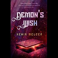 Demon's Wish (Demon Mates Book 1) (English Edition)