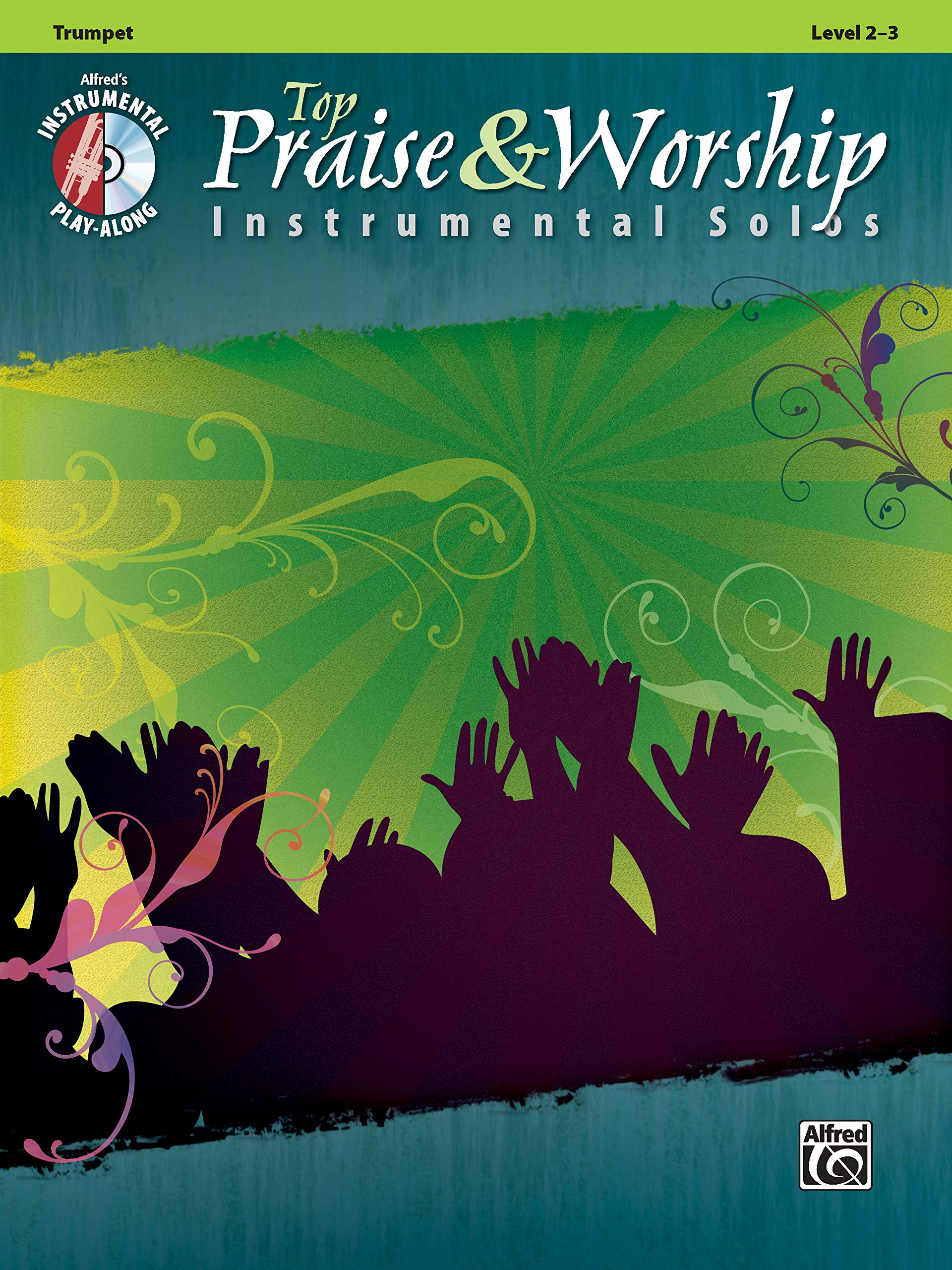 Top Praise & Worship Instrumental Solos: Trumpet (Book & CD) (Instrumental Solo Series)