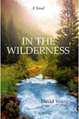 IN THE WILDERNESS (The Wilderness Series Book 1) Kindle Edition