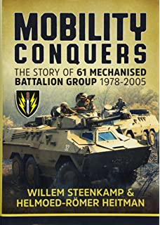 Mobile warfare for africa on the successful conduct of wars in mobility conquers the story of 61 mechanised battalion group 1978 2005 fandeluxe Image collections