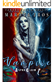 Vampire Alpha Claim 1: Science Fiction Vampire / Shifter Romance Thriller Book 1