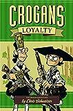 Crogan's Loyalty (Crogan Adventures)