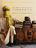 The Hidden Treasures of Timbuktu: Historic City of Islamic Africa