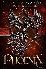 Phoenix (Prophecy Series Book 1) Kindle Edition