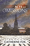 Acts and Omissions: (Lindchester Chronicles 1)