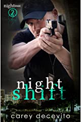 Night Shift (Nightshade Book 2) Kindle Edition