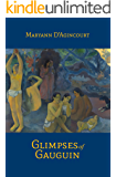 Glimpses of Gauguin (Art Fiction Series: Book 3)